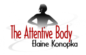 Elaine Konopka - The Attentive Body
